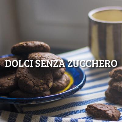 DOLCI SENZA ZUCCHERO